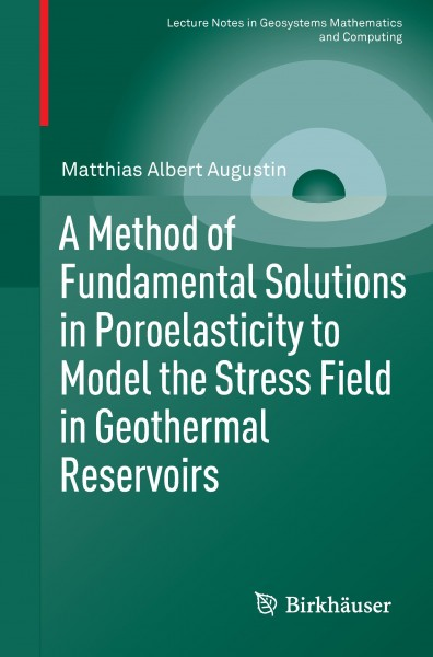 A Method of Fundamental Solutions in Poroelasticity to Model the Stress Field in Geothermal Reservoi