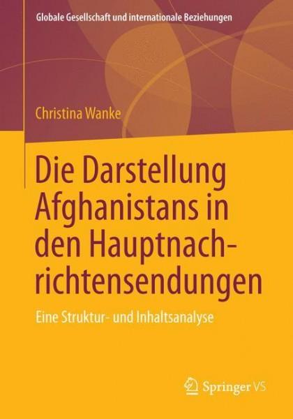 Die Darstellung Afghanistans in den Hauptnachrichtensendungen