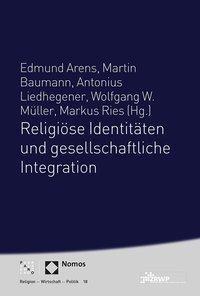 Religiöse Identitäten und gesellschaftliche Integration