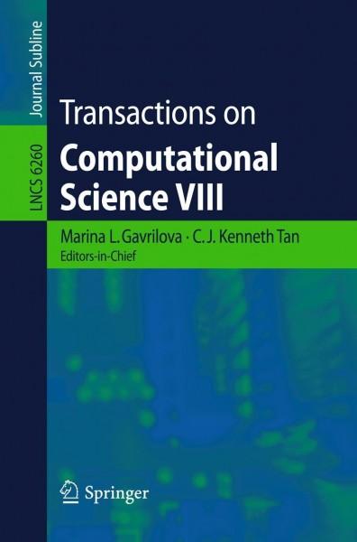 Transactions on Computational Science VIII