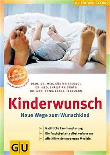 Kinderwunsch: Neue Wege zum Wunschkind