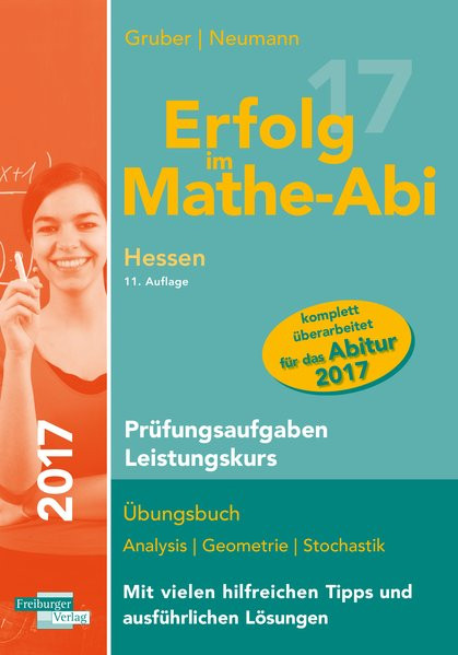 Erfolg im Mathe-Abi 2017 Prüfungsaufgaben Leistungskurs Hessen