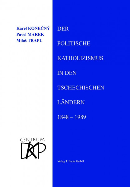Der politische Katholizismus in den tschechischen Ländern