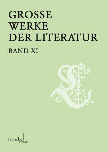 Grosse Werke der Literatur IX