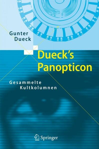 Dueck's Panopticon