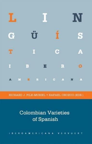 Colombian Varieties of Spanish