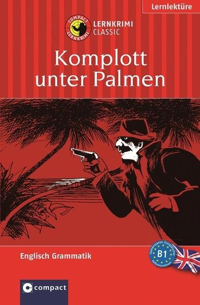 Lernthriller Englisch - Komplott unter Palmen