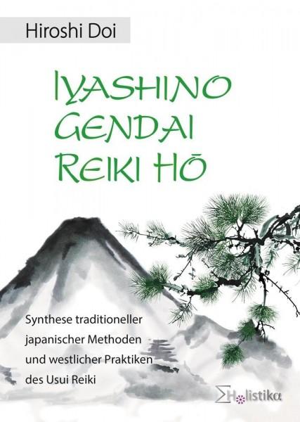 Iyashino Gendai Reiki Hô