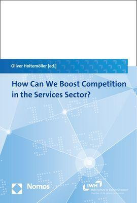 How Can We Boost Competition in the Services Sector?