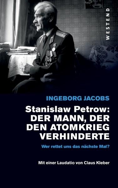 Stanislaw Petrow:: Der Mann, der den dritten Weltkrieg verhinderte