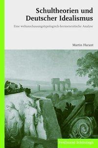 Schultheorien und Deutscher Idealismus