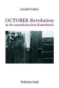 OCTOBER-Revolution in der amerikanischen Kunstkritik