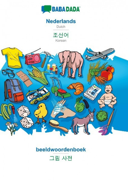 BABADADA, Nederlands - Korean (in Hangul script), beeldwoordenboek - visual dictionary (in Hangul sc