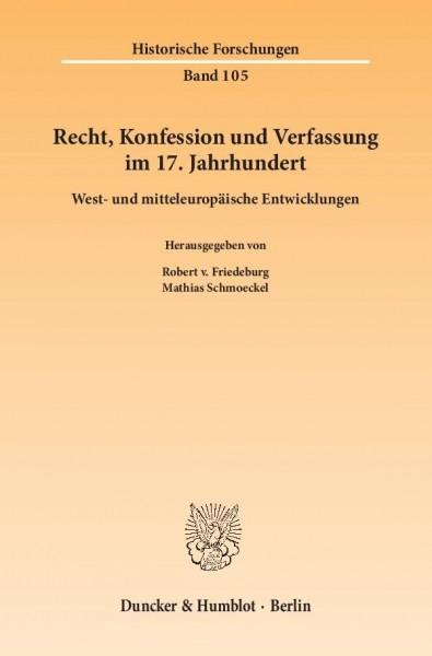 Recht, Konfession und Verfassung im 17. Jahrhundert