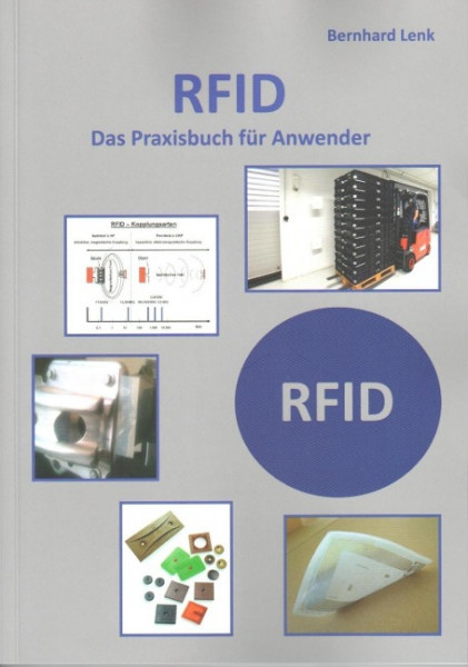 RFID - Das Praxisbuch für Anwender