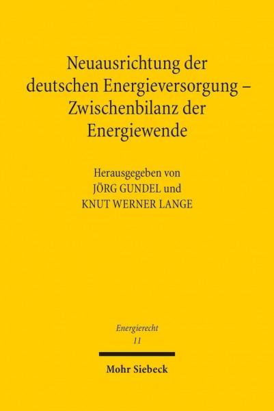 Neuausrichtung der deutschen Energieversorgung - Zwischenbilanz der Energiewende