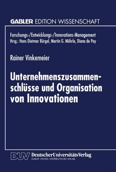 Unternehmenszusammenschlüsse und Organisation von Innovationen