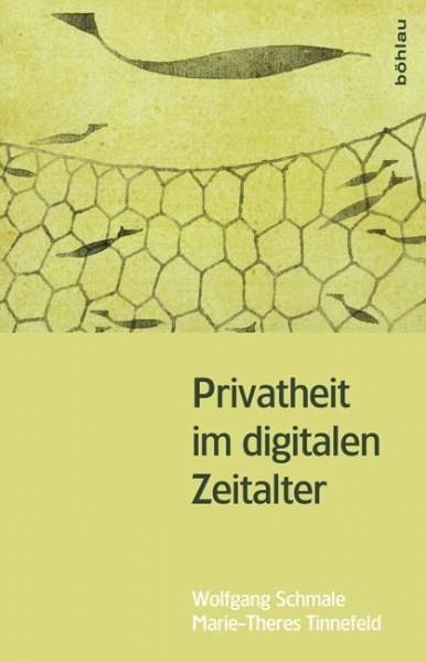 Privatheit im digitalen Zeitalter