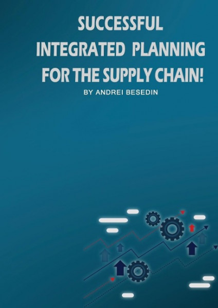 Successful Integrated Planning for the Supply Chain!