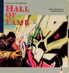 Hall of Fame. Graffiti in Deutschland
