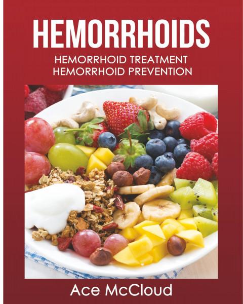 Hemorrhoids: Hemorrhoid Treatment: Hemorrhoid Prevention
