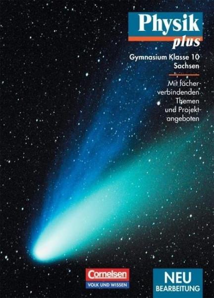 Physik plus. 10. Schuljahr. Schülerbuch. Gymnasium Sachsen. Neubearbeitung