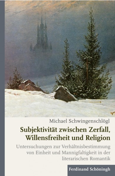Subjektivität zwischen Zerfall, Willensfreiheit und Religion