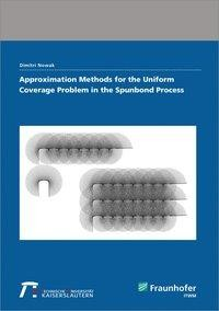 Approximation Methods for the Uniform Coverage Problem in the Spunbond Process