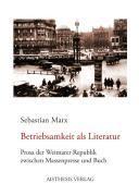 Betriebsamkeit als Literatur