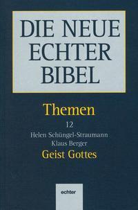 Die Neue Echter-Bibel. Kommentar / Themen / Geist Gottes