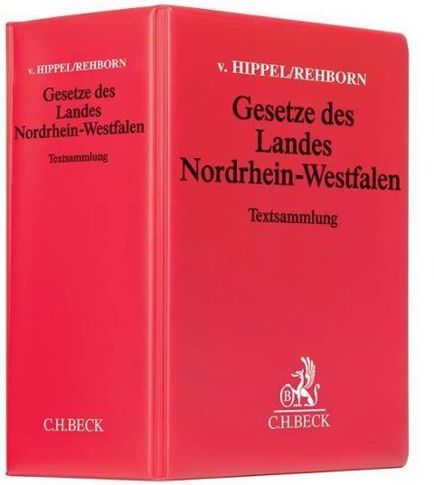 Gesetze des Landes Nordrhein-Westfalen (mit Fortsetzungsnotierung). Inkl. 139.Ergänzungslieferung