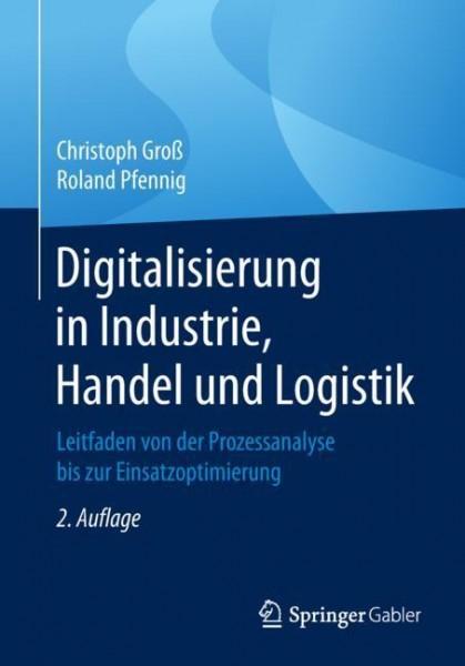Digitalisierung in Industrie, Handel und Logistik