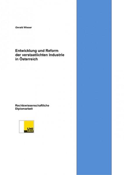 Entwicklung und Reform der verstaatlichten Industrie in Österreich