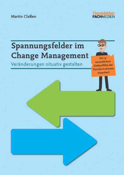 Spannungsfelder im Change Management