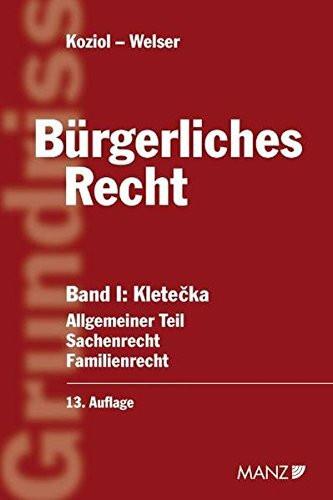 Grundriss des bürgerliches Recht 1 (Österreichisches Recht)