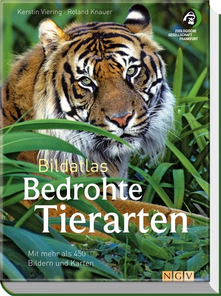 Bildatlas Bedrohte Tierarten: Mit mehr als 450 Bildern und Karten