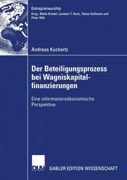 Der Beteiligungsprozess bei Wagniskapitalfinanzierungen