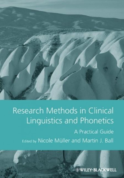 Research Methods in Clinical Linguistics and Phonetics