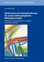 Kinderarmut als Herausforderung für sozial-anthropologische Bildungskonzepte