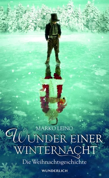 Wunder einer Winternacht: Die Weihnachtsgeschichte
