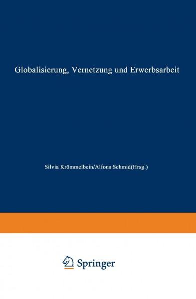 Globalisierung, Vernetzung und Erwerbsarbeit