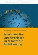 Transkulturelles Zusammenleben im Zeitalter der Globalisierung