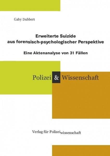 Erweiterte Suizide aus forensisch-psychologischer Perspektive