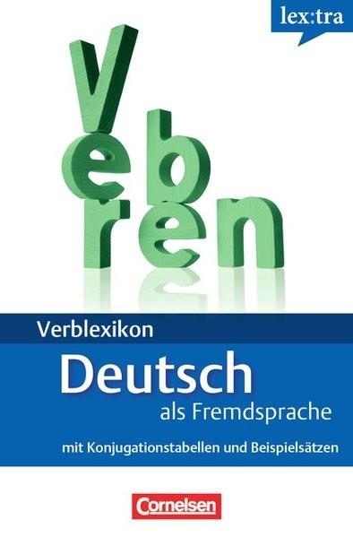 Lextra - Deutsch als Fremdsprache - Verblexikon: A1-B2 - Deutsche Verben: Konjugationswörterbuch. Mi