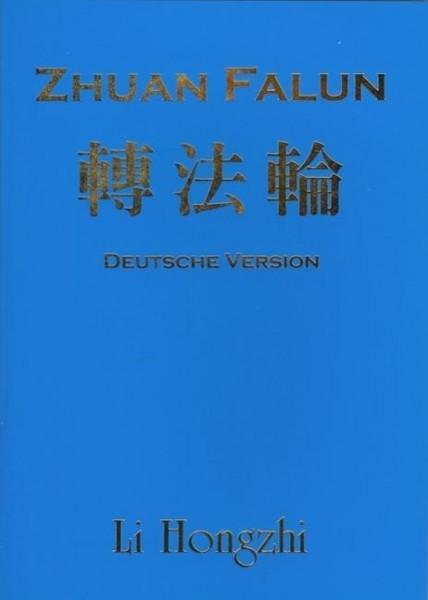 Zhuan Falun (Deutsche Version) - Ausgabe 2012-2