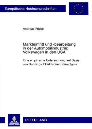 Markteintritt und -bearbeitung in der Automobilindustrie: Volkswagen in den USA