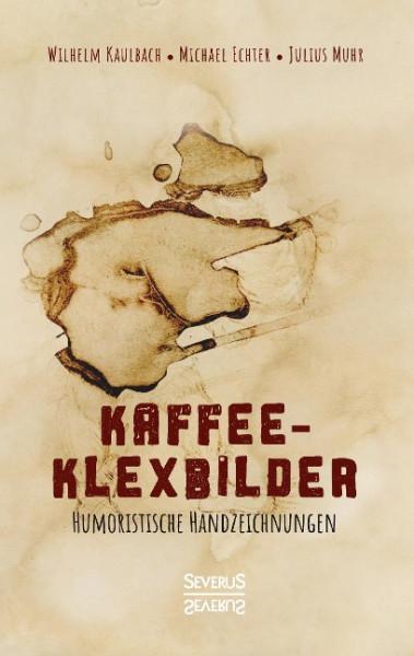 Kaffee- Klexbilder - Humoristische Handzeichnungen