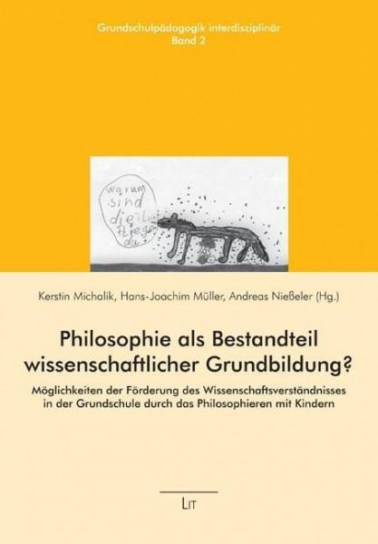 Philosophie als Bestandteil wissenschaftlicher Grundbildung?