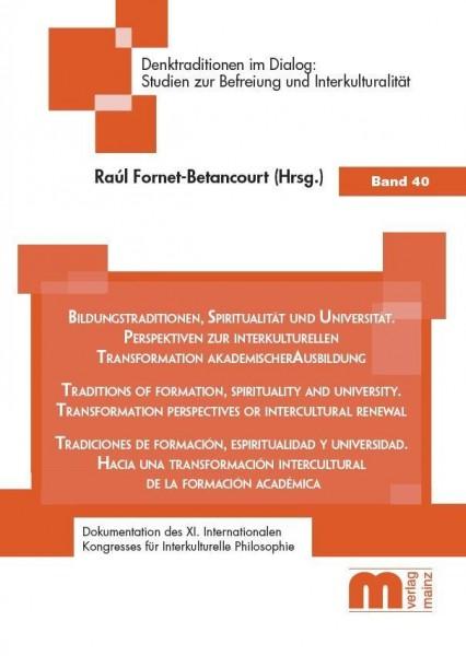 Bildungstraditionen, Spiritualität und Universität