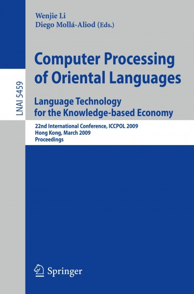 Computer Processing of Oriental Languages: Language Technology for the Knowledge-based Economy